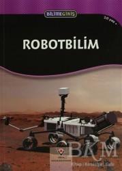 TÜBİTAK Yayınları - Bilime Giriş - Robotbilim