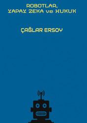 On İki Levha Yayınları - Robotlar, Yapay Zeka ve Hukuk