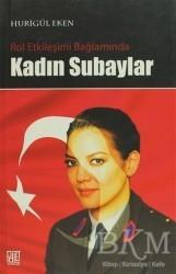 Palet Yayınları - Rol Etkileşimi Bağlamında Kadın Subaylar