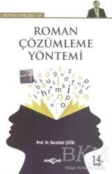 Akçağ Yayınları - Ders Kitapları - Roman Çözümleme Yöntemi - Bütün Eserleri 22