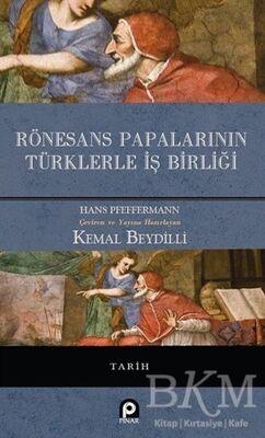 Rönesans Papalarının Türklerle İş Birliği