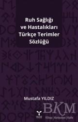 Umuttepe Yayınları - Ruh Sağlığı ve Hastalıkları Türkçe Terimler Sözlüğü