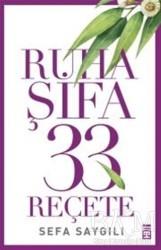 Timaş Yayınları - Ruha Şifa 33 Reçete