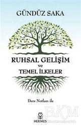 Hermes Yayınları - Ruhsal Gelişim ve Temel İlkeler