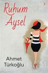 Cinius Yayınları - Ruhum Aysel
