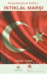 Türk Dünyası Vakfı - Ruhumuzun Emeli : İstiklal Marşı