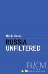Ozan Yayıncılık - Russia Unfiltered