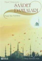 Erkam Yayınları - Saadet Damlaları