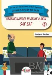 Efsus Yayınları - Saf Saf - Nebeneinander İn Reihe Rein