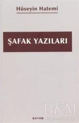 Kevser Yayınları - Şafak Yazıları