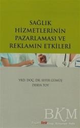 Hiperlink Yayınları - Sağlık Hizmetlerinin Pazarlaması ve Reklamın Etkileri
