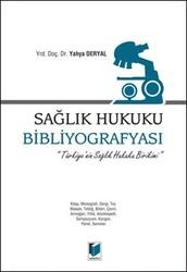 Adalet Yayınevi - Ders Kitapları - Sağlık Hukuku Bibliyografyası