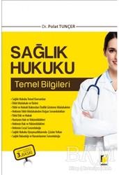 Adalet Yayınevi - Ders Kitapları - Sağlık Hukuku Temel Bilgileri