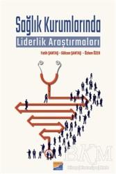 Siyasal Kitabevi - Sağlık Kurumlarında Liderlik Araştırmaları