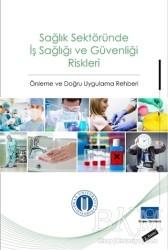 Okan Üniversitesi Kitapları - Sağlık Sektöründe İş Sağlığı ve Güvenliği Riskleri