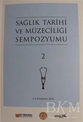 Zeytinburnu Belediyesi Kültür Yayınları - Sağlık Tarihi ve Müzeciliği Sempozyumu 2