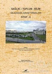 Paradigma Akademi Yayınları - Sağlık - Toplum - Bilim Akademik Araştırmalar Kitap - 8