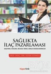 Hiperlink Yayınları - Sağlıkta İlaç Pazarlaması