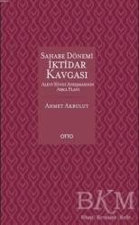 Otto Yayınları - Sahabe Dönemi İktidar Kavgası