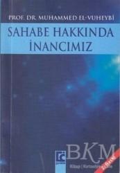 Guraba Yayınları - Sahabe Hakkında İnancımız