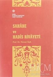 İzmir İlahiyat Fakültesi Vakfı Yayınları - Sahabe ve Hadis Rivayeti