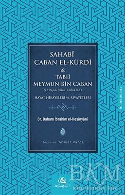 Sahabi Caban El-Kürdi ve Tabii Meymun Bin Caban