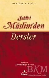 Hüner Yayınevi - Sahih-i Müslim'den Dersler