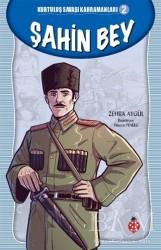 Uğurböceği Yayınları - Şahin Bey - Kurtuluş Savaşı Kahramanları 2