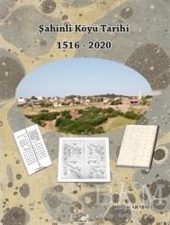 Paradigma Akademi Yayınları - Şahinli Köyü Tarihi 1516 - 2020