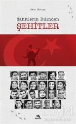 Meneviş Yayınları - Şahitlerin Dilinden Şehitler