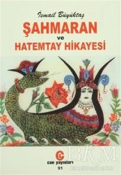 Can Yayınları (Ali Adil Atalay) - Şahmaran ve Hatemtay Hikayesi