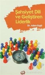 Genç Kitaplığı - Şahsiyet Dili ve Geliştiren Liderlik