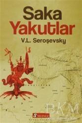 Selenge Yayınları - Saka Yakutlar