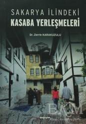 Değişim Yayınları - Ders Kitapları - Sakarya İlindeki Kasaba Yerleşmeleri