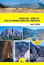 Kriter Yayınları - Sakarya Nehri - Göynük Çayı - Çatak Çayı Arasındaki Sahanın Karst Jeomorfolojisi