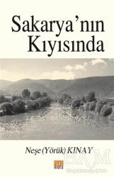 Tunç Yayıncılık - Sakarya'nın Kıyısında
