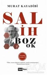 Siyah Beyaz Yayınları - Salih Bozok