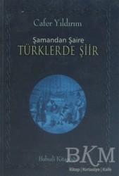 Babıali Kitaplığı - Şamandan Şaire Türklerde Şiir