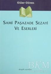 Dergah Yayınları - Sami Paşazade Sezayi ve Eserleri