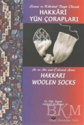 Bilgin Kültür Sanat Yayınları - Sanat ve Kültürel Değer Olarak Hakkari Yün Çorapları