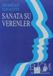 Tekin Yayınevi - Sanata Su Verenler