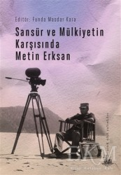 Yitik Ülke Yayınları - Sansür ve Mülkiyetin Karşısında Metin Erksan
