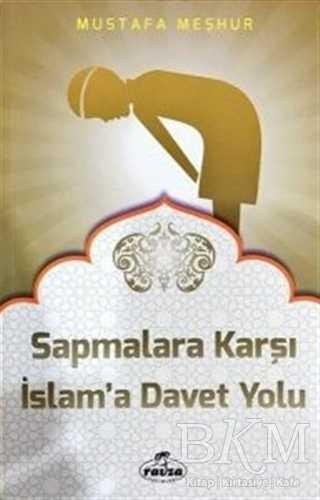 Sapmalara Karşı İslam'a Davet Yolu