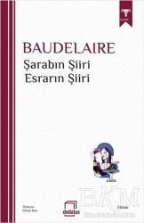 Dedalus Kitap - Şarabın Şiiri - Esrarın Şiiri