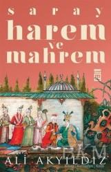Timaş Yayınları - Saray Harem ve Mahrem
