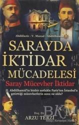 Timaş Yayınları - Sarayda İktidar Mücadelesi: Saray, Mücevher, İktidar