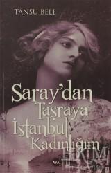 Aya Kitap - Saray'dan Taşraya İstanbul Kadınlığım