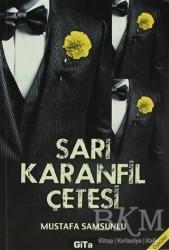 Gita Yayınları - Sarı Karanfil Çetesi