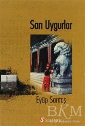 Selenge Yayınları - Sarı Uygurlar