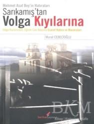Berikan Yayınları - Sarıkamış'tan Volga Kıyılarına
